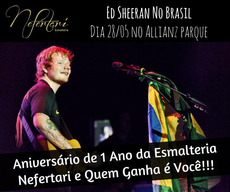 ed-sheeran-no-brasil-promocao-esmalteria-nefertari